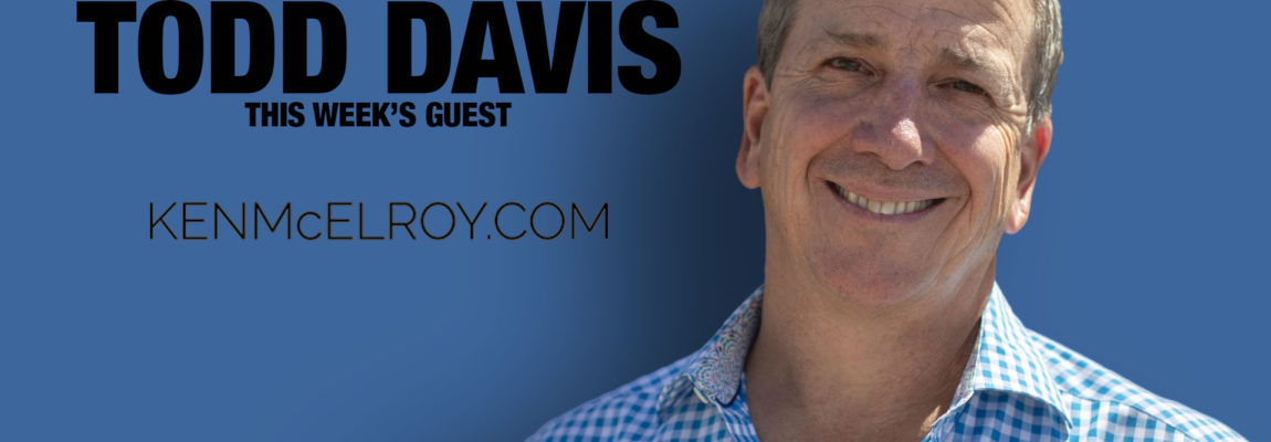 5 Tips on Becoming a Better Leader with Todd Davis founder of Lifelock