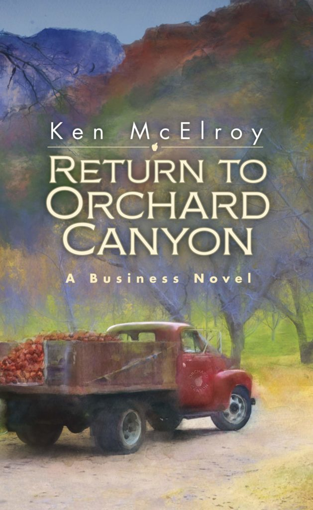 Return to Orchard Canyon a Business Novel by ken mcelroy | Ken McElroy Image
