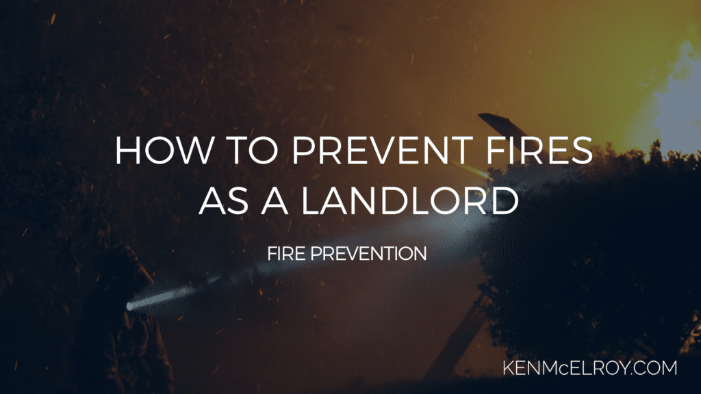 How to Prevent Fires as a Landlord