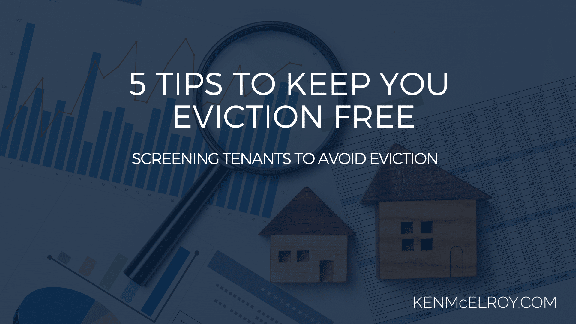 Screening tenants to avoid eviction | Ken McElroy Image