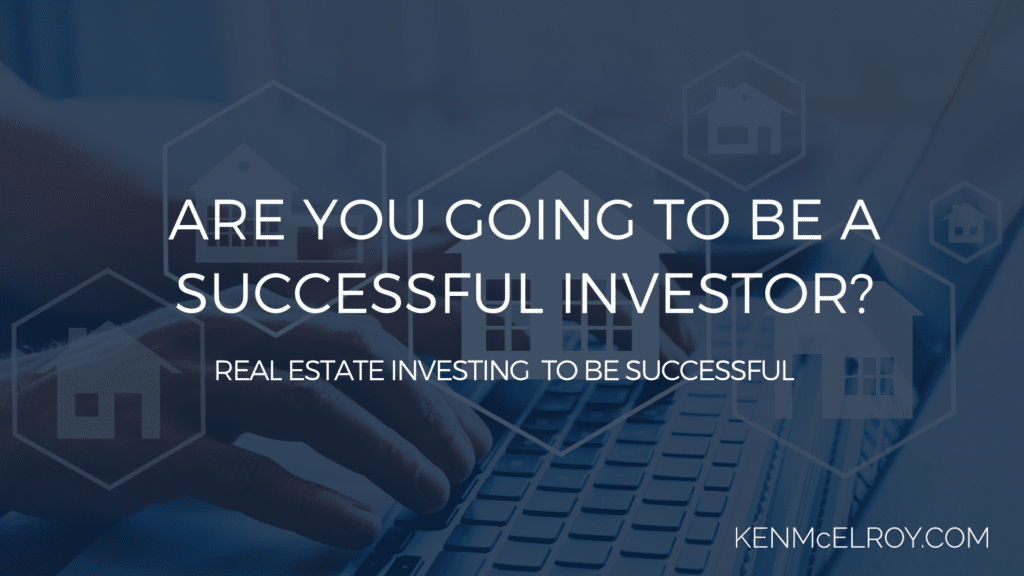 Are You Going to Be a Successful Investor | Ken McElroy Image