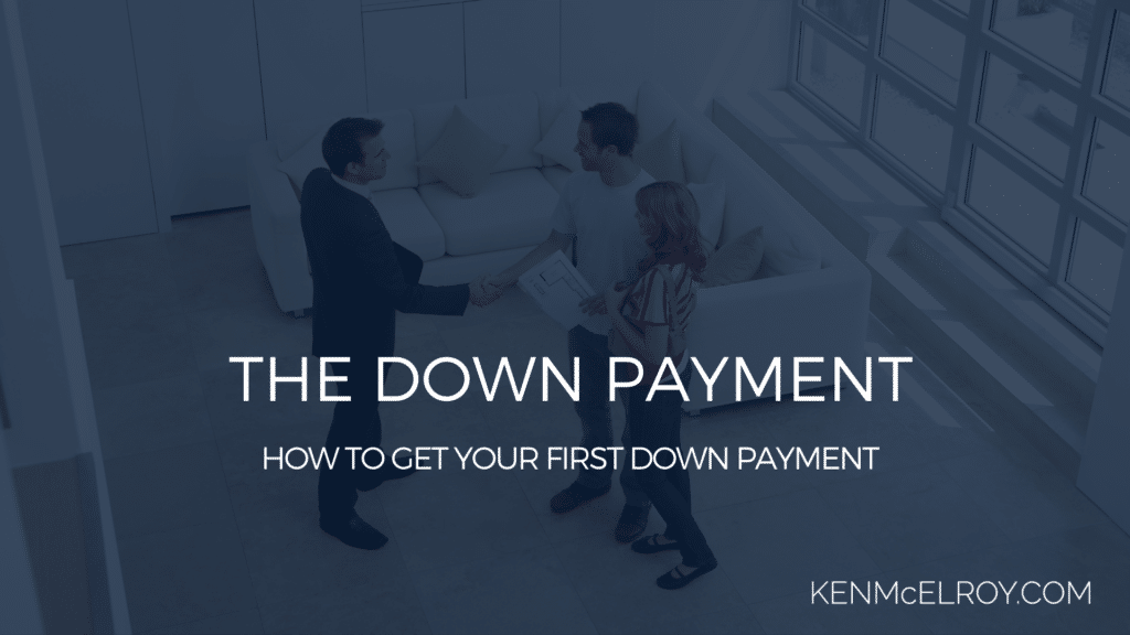 How to get your first down payment | Ken McElroy Image