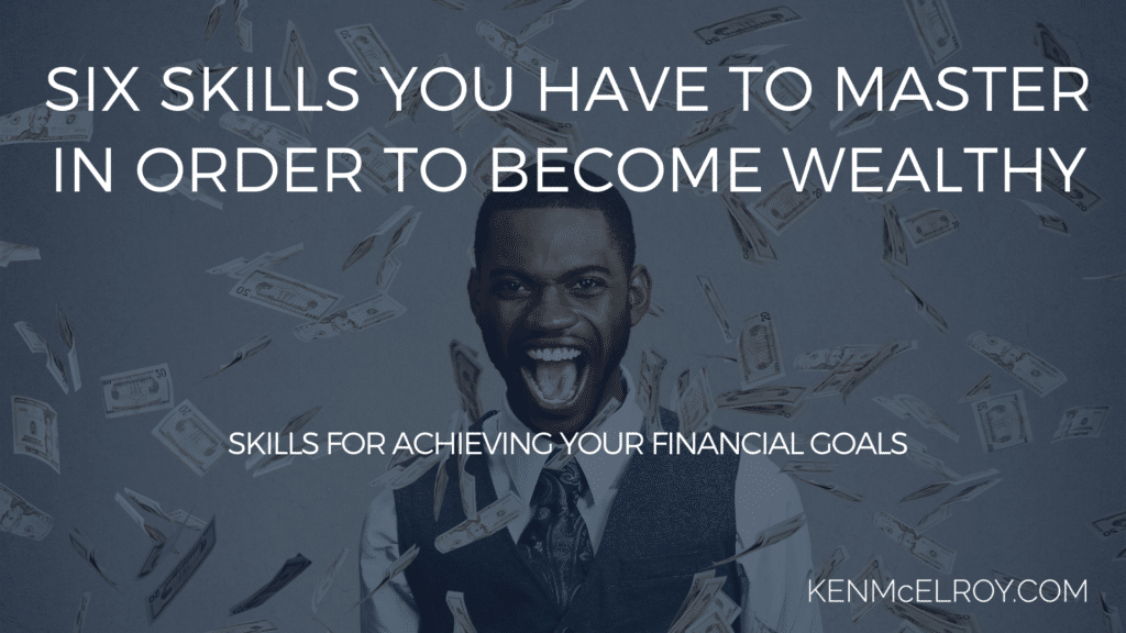 skills for achieving your financial goals | Ken McElroy Image