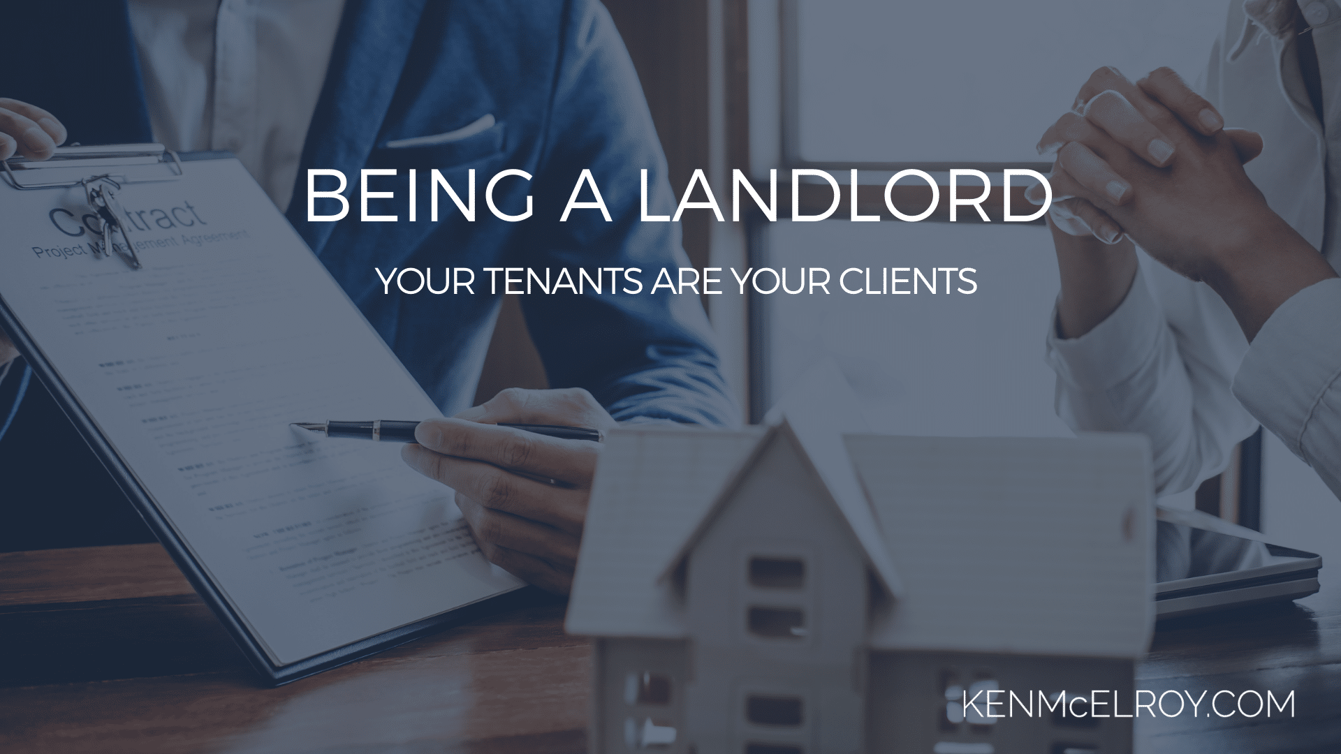 Your tenants are your clients | Ken McElroy Image
