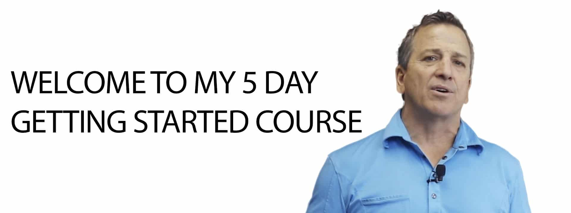 5 day getting started course | Ken McElroy Image