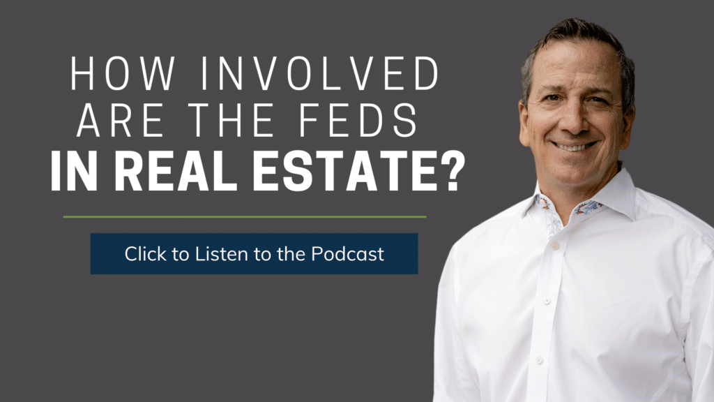 How Involved are the Feds in Real Estate | Ken McElroy Image