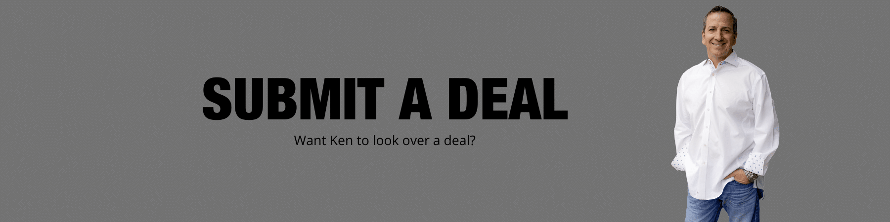 submit a deal to have ken mcelroy look over | Ken McElroy Image