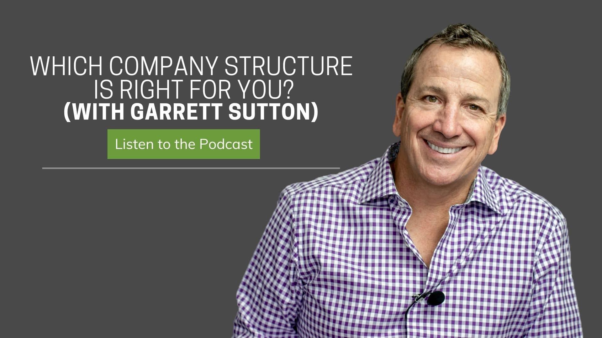 company structure with Garrett Sutton | Ken McElroy Image