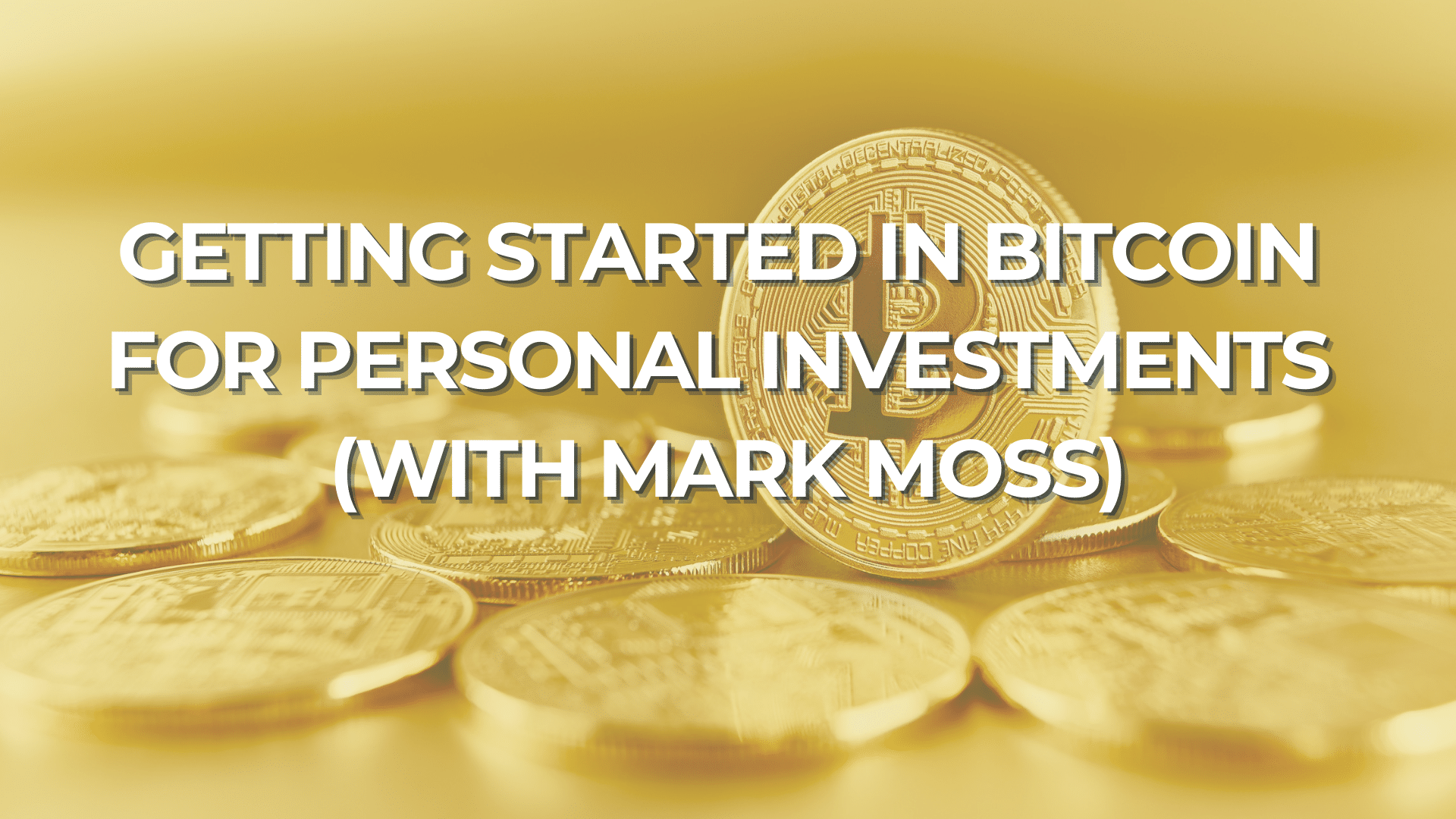 Getting Started in Bitcoin for Personal Investments | Ken McElroy Image