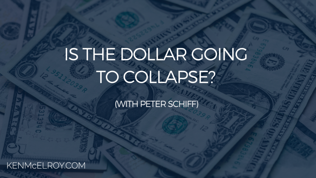 Is the Dollar Going to Collapse | Ken McElroy Image