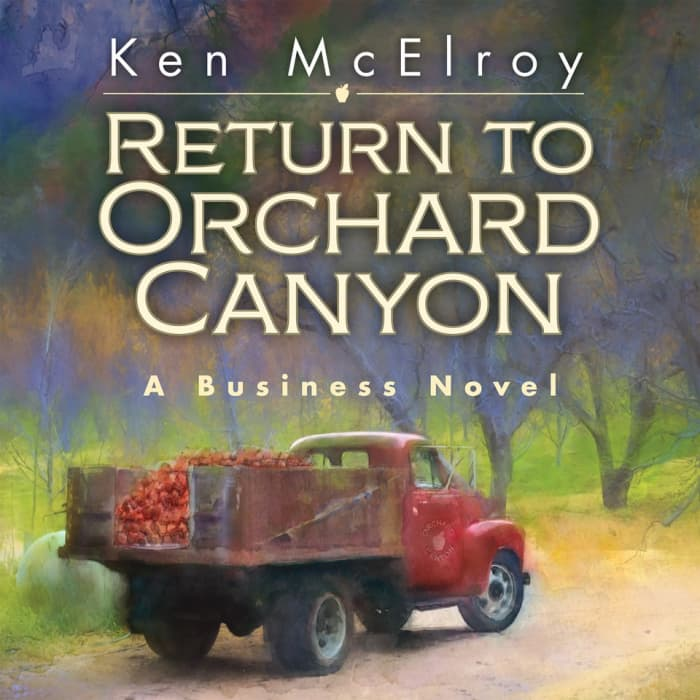 return to orchard canyon a business novel | Ken McElroy Image