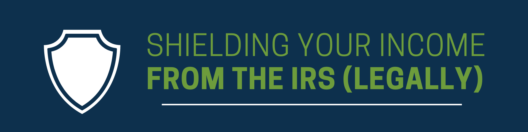 Shielding Income IRS 1800x450 1 | Ken McElroy Image